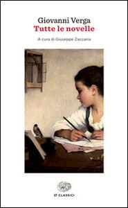 Libro Tutte le novelle Giovanni Verga