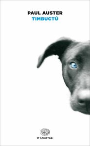 Foto Cover di Timbuctú, Libro di Paul Auster, edito da Einaudi