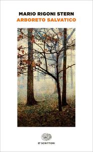 Libro Arboreto salvatico Mario Rigoni Stern