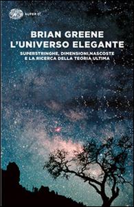 Libro L' universo elegante Brian Greene