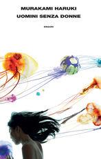 Libro Uomini senza donne Haruki Murakami