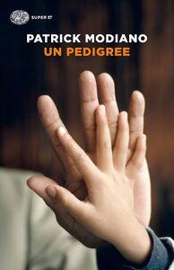 Foto Cover di Un pedigree, Libro di Patrick Modiano, edito da Einaudi