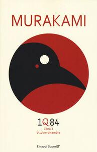 Foto Cover di 1Q84. Libro 3. Ottobre-dicembre, Libro di Haruki Murakami, edito da Einaudi