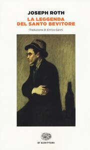 La leggenda del santo bevitore - Joseph Roth - copertina