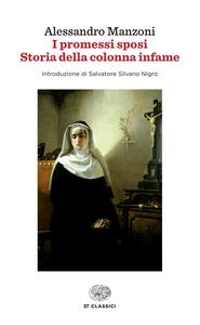 Libro I Promessi sposi-Storia della colonna infame Alessandro Manzoni
