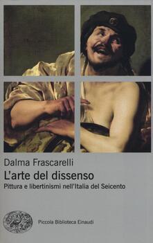 Parcoarenas.it L' arte del dissenso. Pittura e libertinismi nell'Italia del Seicento Image