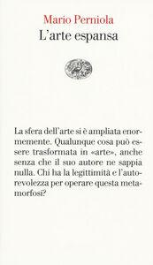 Foto Cover di L' arte espansa, Libro di Mario Perniola, edito da Einaudi