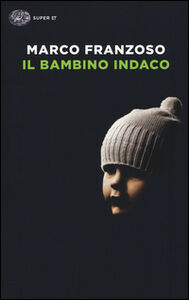 Foto Cover di Il bambino indaco, Libro di Marco Franzoso, edito da Einaudi