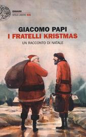 Copertina  I fratelli Kristmas : un racconto di Natale