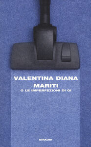 Libro Mariti o Le imperfezioni di Gi Valentina Diana