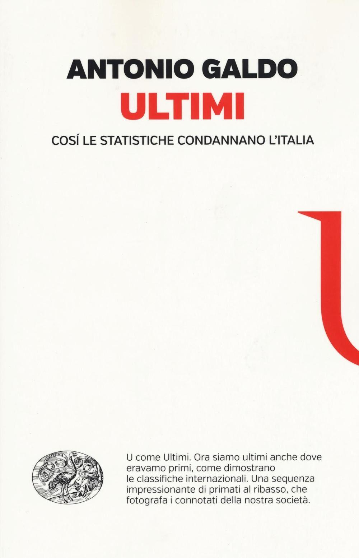 Ultimi. Così le statistiche condannano l'Italia
