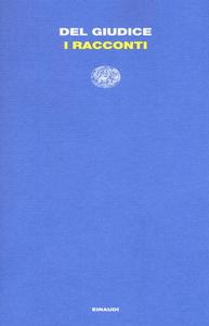Libro I racconti Daniele Del Giudice