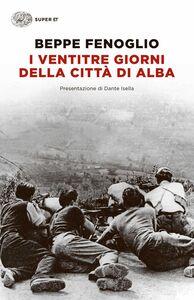 Libro I ventitré giorni della città di Alba Beppe Fenoglio