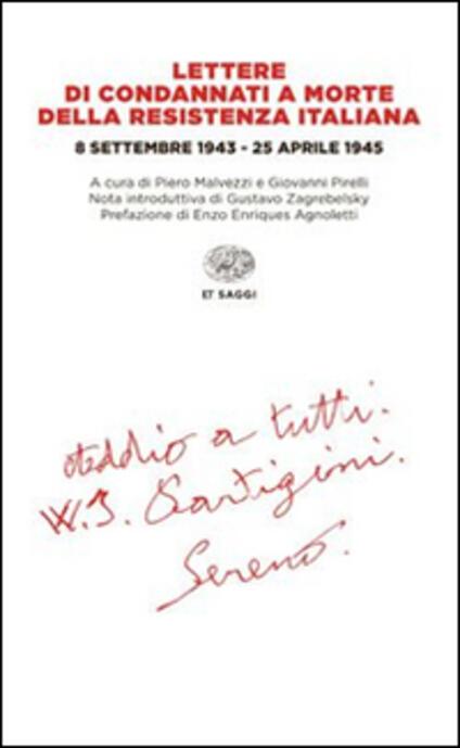Lettere di condannati a morte della Resistenza italiana. 8 settembre 1943-25 aprile 1945 - copertina