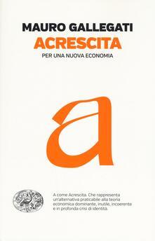 Listadelpopolo.it Acrescita. Per una nuova economia Image