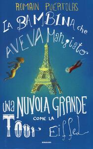 La bambina che aveva mangiato una nuvola grossa come la Tour Eiffel - Romain Puértolas - copertina