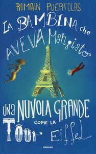Libro La bambina che aveva mangiato una nuvola grossa come la Tour Eiffel Romain Puértolas