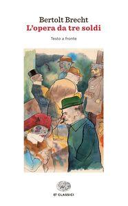Libro L' opera da tre soldi Bertolt Brecht
