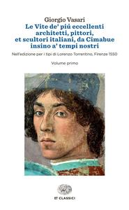 Libro Le vite de' più eccellenti architetti, pittori, et scultori italiani, da Cimabue insino a' tempi nostri Giorgio Vasari