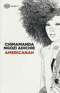 Foto Cover di Americanah, Libro di Chimamanda N. Adichie, edito da Einaudi