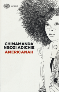 Libro Americanah Chimamanda Ngozi Adichie