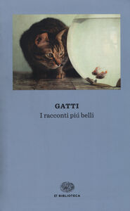 Foto Cover di Gatti. I racconti più belli, Libro di  edito da Einaudi