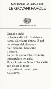 Libro Le giovani parole Mariangela Gualtieri