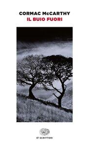 Foto Cover di Il buio fuori, Libro di Cormac McCarthy, edito da Einaudi