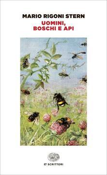 Uomini, boschi e api - Mario Rigoni Stern - copertina