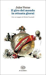 Foto Cover di Il giro del mondo in ottanta giorni, Libro di Jules Verne, edito da Einaudi