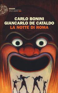 Libro La notte di Roma Carlo Bonini , Giancarlo De Cataldo