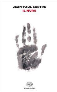 Foto Cover di Il muro, Libro di Jean-Paul Sartre, edito da Einaudi