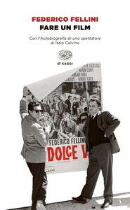 Libro Fare un film Federico Fellini