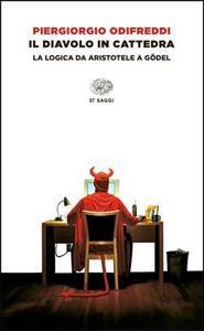 Il diavolo in cattedra. La logica da Aristotele a Gödel - Piergiorgio Odifreddi - copertina