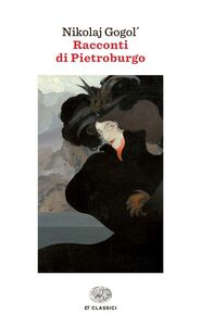 Foto Cover di Racconti di Pietroburgo, Libro di Nikolaj Gogol', edito da Einaudi