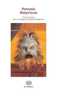 Foto Cover di Satyricon, Libro di Arbitro Petronio, edito da Einaudi