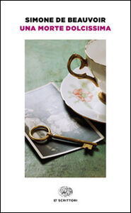 Foto Cover di Una morte dolcissima, Libro di Simone de Beauvoir, edito da Einaudi
