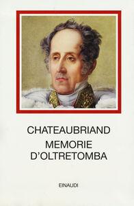 Libro Memorie d'oltretomba F.-René de Chateaubriand