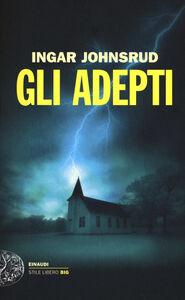 Libro Gli adepti Ingar Johnsrud