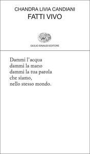 Fatti vivo - Chandra Livia Candiani - copertina
