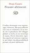 Libro Pensare altrimenti Diego Fusaro