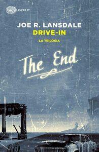 Libro Drive-in. La trilogia Joe R. Lansdale