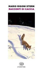Libro Racconti di caccia Mario Rigoni Stern