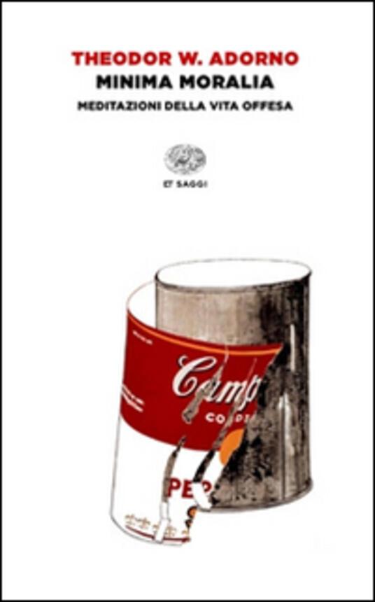 Minima moralia. Meditazioni della vita offesa - Theodor W. Adorno - copertina