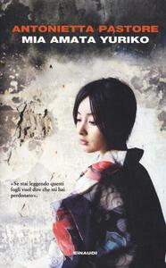Mia amata Yuriko - Antonietta Pastore - copertina