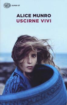Uscirne vivi - Alice Munro - copertina