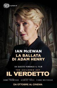 Foto Cover di La ballata di Adam Henry, Libro di Ian McEwan, edito da Einaudi