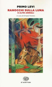 Ranocchi sulla luna e altri animali - Primo Levi - copertina