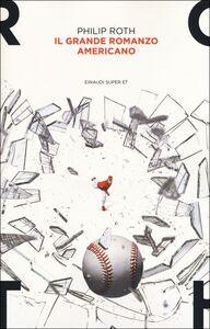Libro Il grande romanzo americano Philip Roth