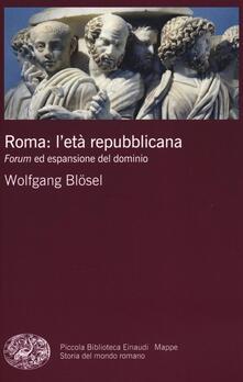 Writersfactory.it Roma: l'età repubblicana. Forum ed espansione del dominio Image